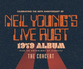Celebrating Neil Young's Live Rust